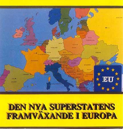 Utvecklingen går mot Europas förenta stater