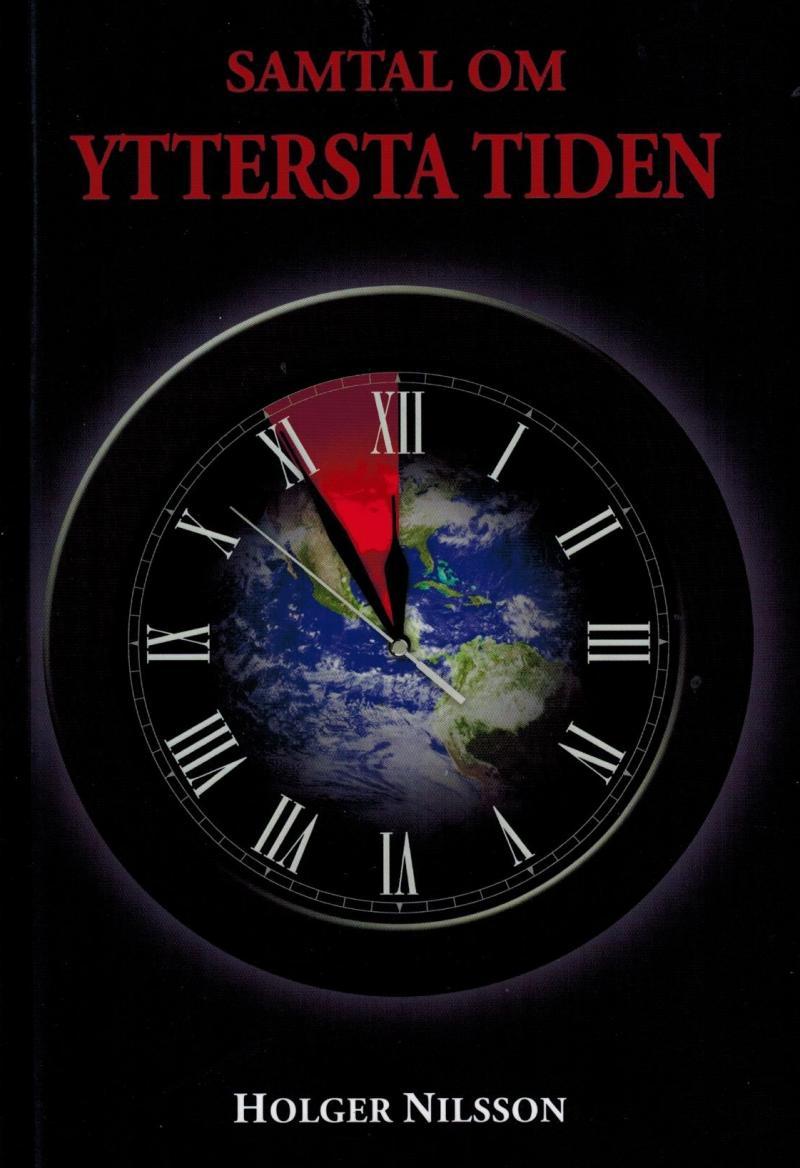 Samtal om yttersta tiden - bok av Holger Nilsson
