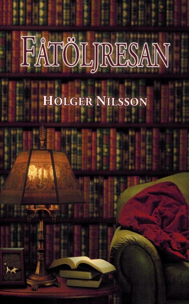 Fåtöljresan - bok av Holger Nilsson