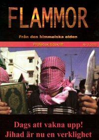 Vi har varnat för Islam